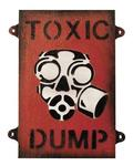 Toxic Dump wooden Sign