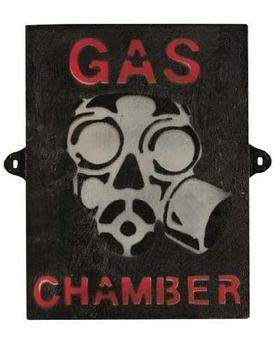 Gas Chamber Sign New Wooden Gas Chamber Sign, Great for dens !