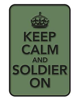Keep Calm and Soldier On Tactical Patch with Velcro Back